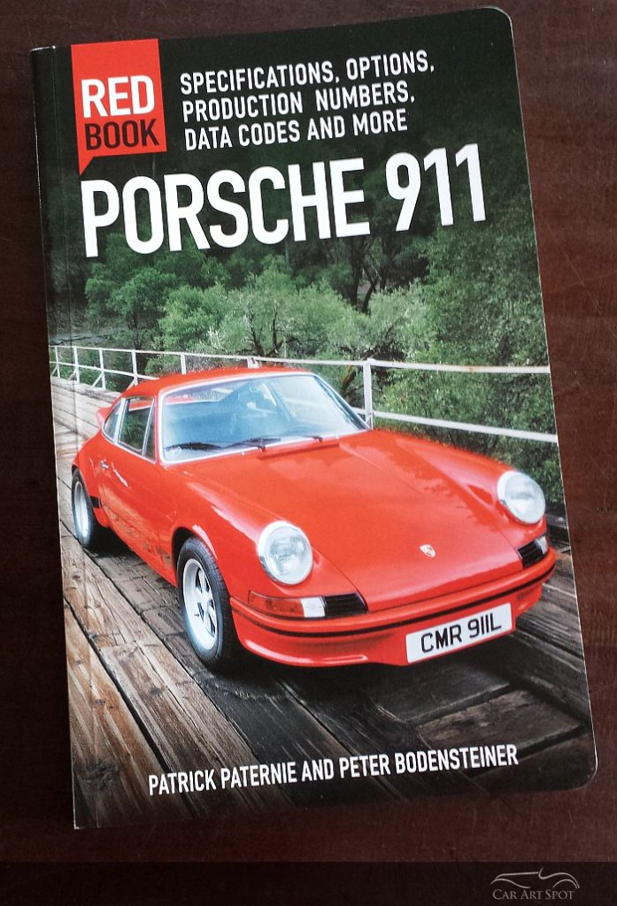 Red Book Porsche 911 by Patrick Paternie and Peter Bodensteiner