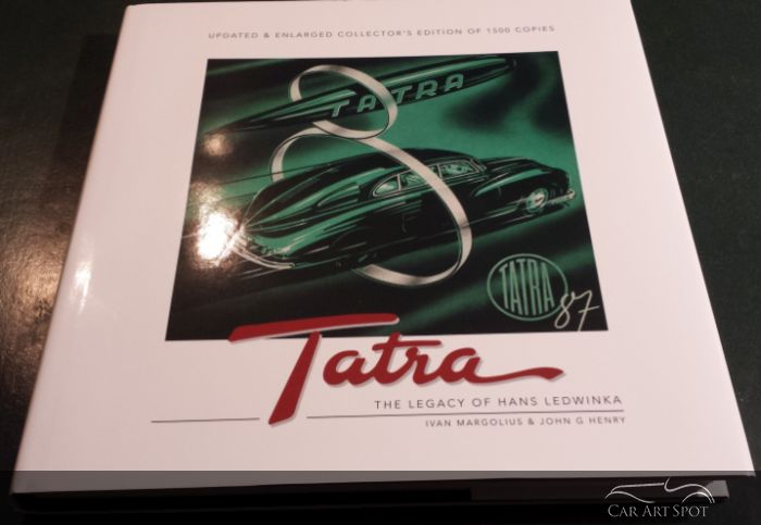 TATRA - The Legacy of Hans Ledwinka by authors Ivan Magrolius and John G. Henry