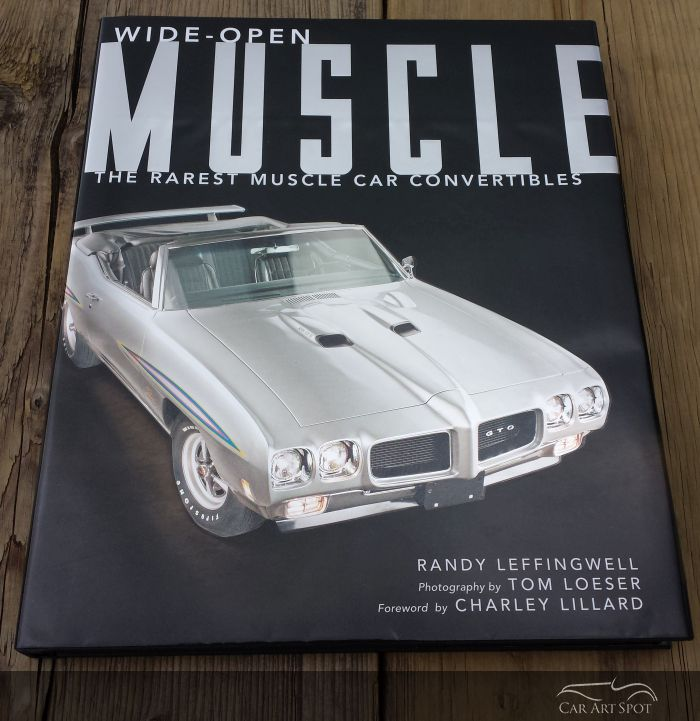Wide-Open Muscle by Randy Leffingwell. Photography by Tom Loeser